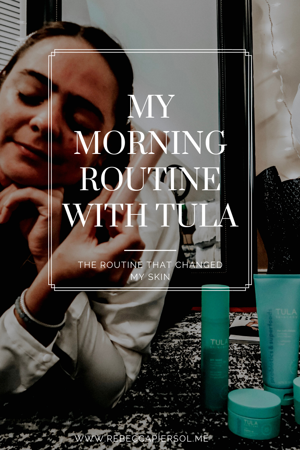 MORNING SKINCARE ROUTINE TULA