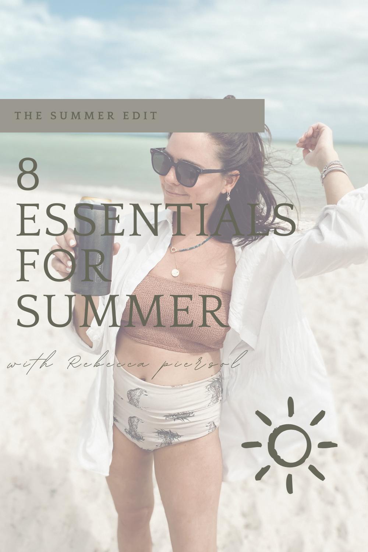 summer essentials rebecca piersol